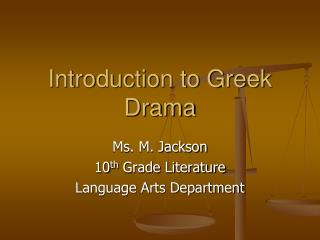 Introduction to Greek Drama