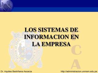 LOS SISTEMAS DE INFORMACION EN LA EMPRESA