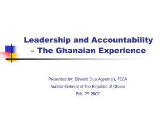 Leadership and Accountability    The Ghanaian Experience