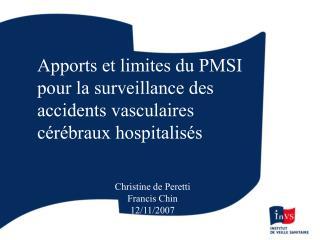 Apports et limites du PMSI pour la surveillance des accidents vasculaires cérébraux hospitalisés
