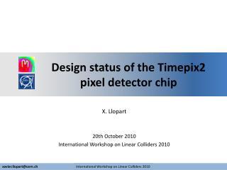 Design status of the Timepix2 pixel detector chip