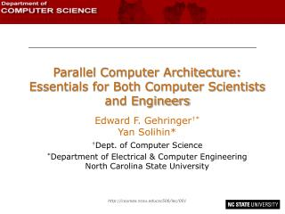 Parallel Computer Architecture:  Essentials for Both Computer Scientists and Engineers