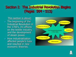 Section I:  The Industrial Revolution Begins (Pages  504 - 513)