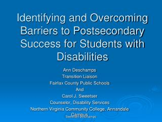 Identifying and Overcoming Barriers to Postsecondary Success for Students with Disabilities