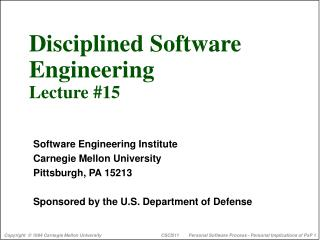 Disciplined Software  Engineering  Lecture #15