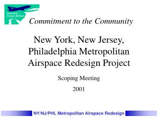 New York, New Jersey,  Philadelphia Metropolitan Airspace Redesign Project