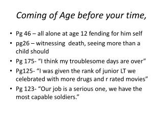 Coming of Age before your time,