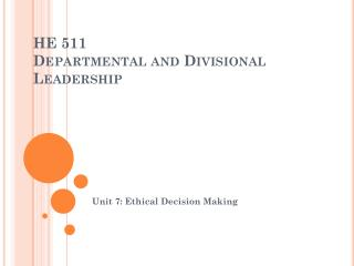 HE 511 Departmental and Divisional Leadership