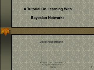 A Tutorial On Learning With Bayesian Networks
