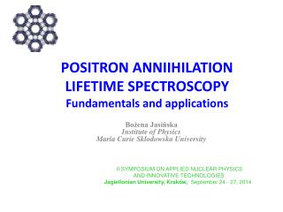 POSITRON ANNIIHILATION  LIFETIME SPECTROSCOPY Fundamentals and applications