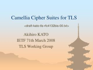 Camellia Cipher Suites for TLS