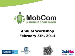 Annual  Workshop February 5th, 2014