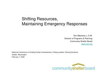 Shifting Resources,  Maintaining Emergency Responses