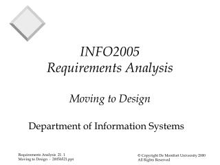 INFO2005 Requirements Analysis Moving to Design