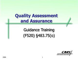 Guidance Training (F520)  § 483.75(o)