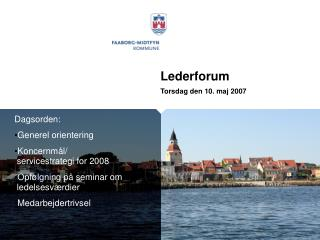 Lederforum Torsdag den 10. maj 2007