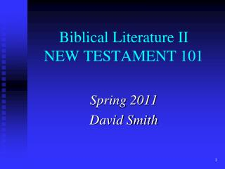Biblical Literature II NEW TESTAMENT 101
