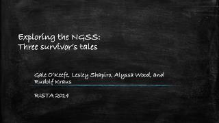 Exploring  the NGSS:  Three  survivor's  tales