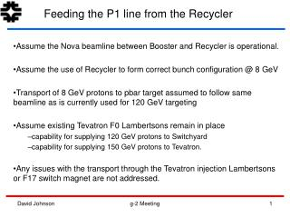 Assume the Nova beamline between Booster and Recycler is operational.