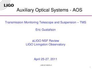 Auxiliary Optical Systems - AOS