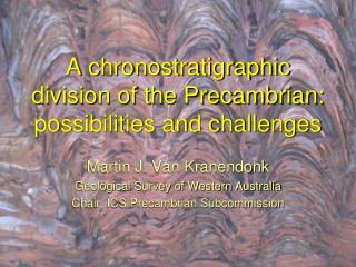 A chronostratigraphic division of the Precambrian: possibilities and challenges