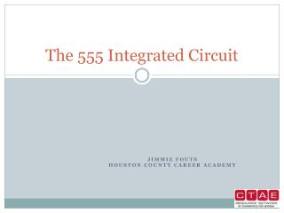 The 555 Integrated Circuit