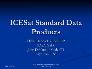 ICESat Standard Data Products