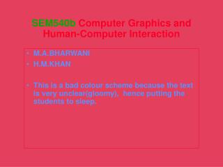 SEM540b  Computer Graphics and Human-Computer Interaction
