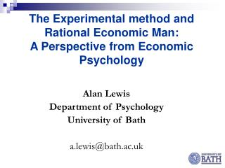 The Experimental method and Rational Economic Man:  A Perspective from Economic Psychology