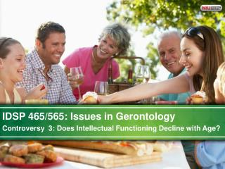 IDSP 465/565: Issues in Gerontology