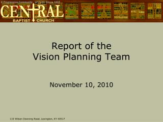 Report of the  Vision Planning Team