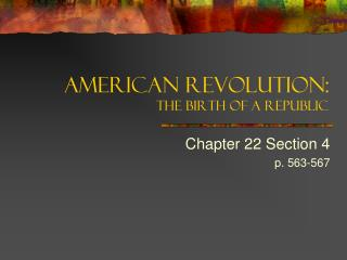 American Revolution: The Birth of a Republic