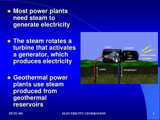 Most power plants need steam to generate electricity