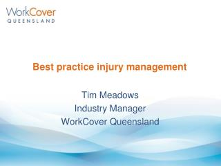 Best practice injury management