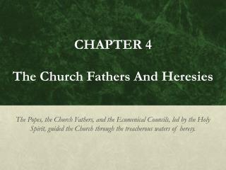 CHAPTER 4 The Church Fathers And Heresies