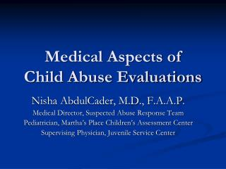 Medical Aspects of  Child Abuse Evaluations