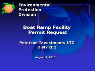 Boat Ramp Facility  Permit Request Peterson Investments LTD District 1