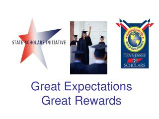 Great Expectations        Great Rewards