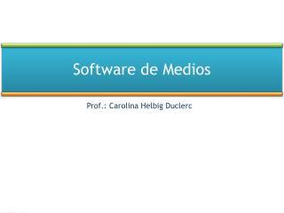 Software de Medios
