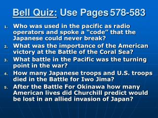 Bell Quiz:  Use Pages 578-583