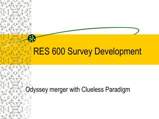 RES 600 Survey Development