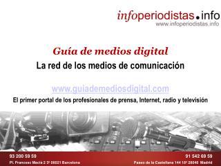 Guía de medios digital La red de los medios de comunicación