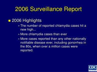 2006 Surveillance Report