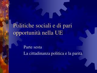 Politiche sociali e di pari opportunità nella UE