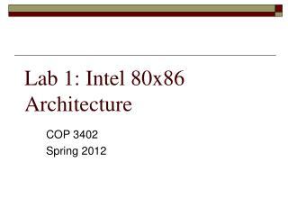 Lab 1: Intel 80x86 Architecture