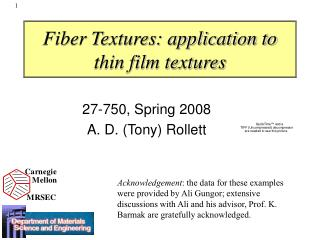 Fiber Textures: application to  thin film textures