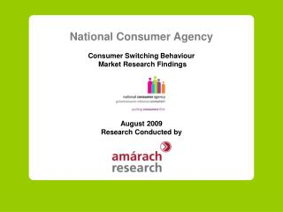 National Consumer Agency Consumer Switching Behaviour  Market Research Findings August 2009