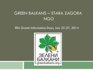 Green Balkans –  Stara  Zagora  NGO