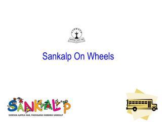 Sankalp On Wheels