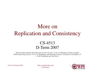 More on Replication and Consistency